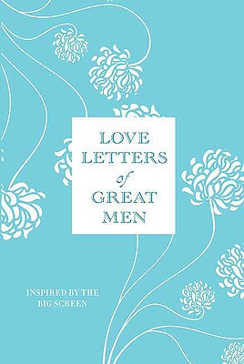 Love Letters of Great Men By Doyle, Ursula (EDT)