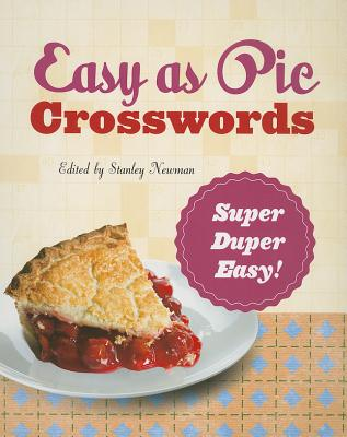 Easy as Pie Crosswords: Super-Duper Easy! By Newman, Stanley (EDT)